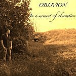 Oblivion In A Moment Of Aberration