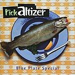 Rick Altizer Blue Plate Special