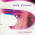 Rick Altizer Neon Fixation