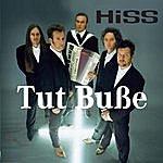 The Hiss Tut Buße
