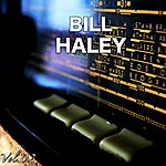 Bill Haley H.O.T.S Presents : The Very Best Of Bill Haley, Vol. 2