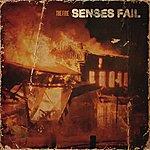 Senses Fail The Fire