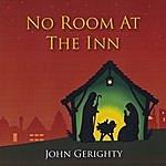 John Gerighty No Room At The Inn