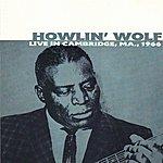 Howlin' Wolf Live In Cambridge, Ma.,1966