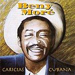 Beny Moré Caricias Cubana