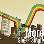 More Slap - Single