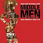 Brian Tyler Middle Men (Music From The Original Score)