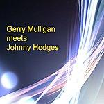 Johnny Hodges Gerry Mulligan Meets Johnny Hodges