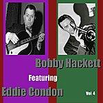 Eddie Condon Bobby Hackett Featuring Eddie Condon, Vol. 4