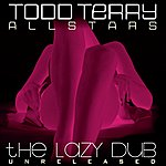 Todd Terry The Lazy Dub