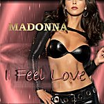 Madonna I Feel Love - Single