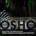 Music From The World Of Osho Terra Incognita