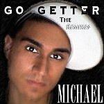 Michael Go Getter: The Remixes