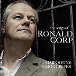 Mark Stone The Songs Of Ronald Corp