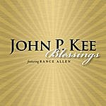John P. Kee Blessings