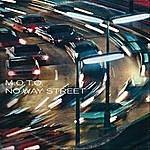 M.O.T.O. No Way Street