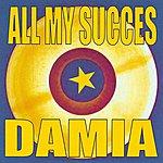 Damia All My Succes