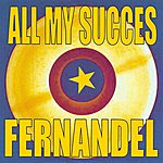 Fernandel All My Success