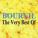 Bourvil The Very Best Of