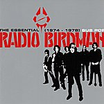 Radio Birdman The Essential Radio Birdman