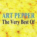 Art Pepper The Very Best Of