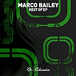 Marco Bailey Best Of Ep
