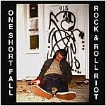 One Short Fall Rock & Roll Riot