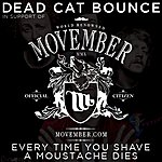 Dead Cat Bounce Every Time You Shave A Moustache Dies - Single