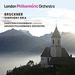 London Philharmonic Orchestra Bruckner: Symphony No. 6