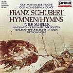 Peter Schreier Schubert: Hymns
