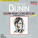 Stanislav Bunin Chopin: Piano Concerto No. 1 - 6 Preludes, Op. 28