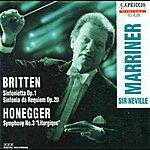 """Neville Marriner Britten, B.: Sinfonietta, Op. 1 / Sinfonietta Da Requiem / Honegger, A.: Symphony No. 3, """"Liturgique"""""""