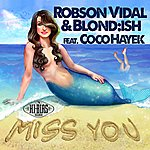 Blond Miss You (Feat. Coco Hayek)