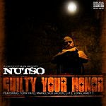 Nutso Guilty Your Honor Ep