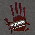 The Intruders Forever Is Enough