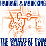 Hardage The Sweetest Pain - The Genius Of Love
