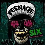 Six Teenage Wasteland
