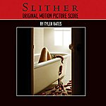 Tyler Bates Slither: Original Motion Picture Score