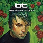 BT These Hopeful Machines (Amazon Mp3 Exclusive Version)