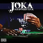 Joka Beginner's Luck