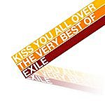 Exile Kiss You All Over - The Very Best Of Exile