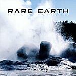 Rare Earth Rare Earth