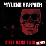 Mylène Farmer C'est Dans L'air (Remix Edit Radio)