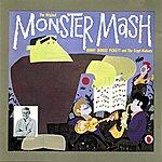 Bobby 'Boris' Pickett The Original Monster Mash