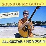 Jordan Lee Sound Of My Guitar - Single