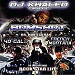 Bomshot Rockstar Life