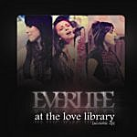 Everlife At The Love Library (Acoustic EP)