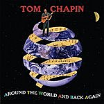Tom Chapin Around The World And Back Again