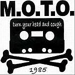 M.O.T.O. Turn Your Head And Cough