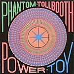 Phantom Tollbooth Power Toy (Remastered)